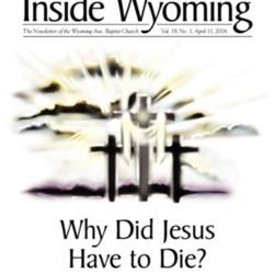 Inside Wyoming, Vol. 19, 2004 (2 issues)